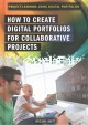 Cover for How to create digital portfolios for collaborative projects