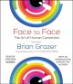 Cover for Face to face: the art of connection /
