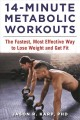 Cover for 14-minute metabolic workouts: the fastest, most effective way to lose weigh...