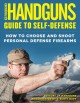 Cover for Handguns Guide to Self-defense: How to Choose and Shoot Personal Defense Fi...