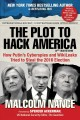 Cover for The plot to hack America: how Putin's cyberspies and WikiLeaks tried to ste...