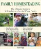 Cover for Family homesteading: the ultimate guide to self-sufficiency for the whole f...