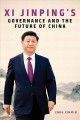 Cover for XI Jinping's Governance and the Future of China