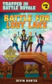 Cover for Battle for Loot Lake: An Unofficial Fortnite Adventure Novel