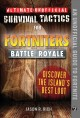 Cover for Ultimate unofficial survival tactics for Fortnite Battle Royale. Discover t...