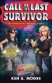 Cover for Call of the last survivor: an unofficial Fortnite novel