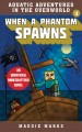 Cover for When a phantom spawns / An Unofficial Minecrafters Novel