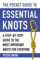 Cover for The pocket guide to essential knots: a step-by-step guide to the most impor...