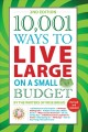 Cover for 10,001 Ways to Live Large on a Small Budget
