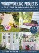 Cover for Woodworking projects for your garden and porch: simple, functional, and rus...