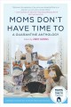 Cover for Moms don't have time to: a quarantine anthology