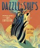 Cover for Dazzle ships: World War I and the art of confusion