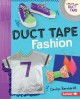 Cover for Duct tape fashion