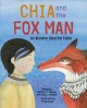 Cover for Chia and the fox man: an Alaskan Dena'ina fable