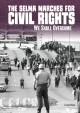 Cover for The Selma marches for civil rights: we shall overcome