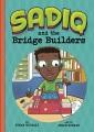 Cover for Sadiq and the Bridge Builders