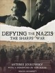 Cover for Defying the Nazis: the Sharp's War