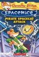 Cover for Geronimo Stilton: Pirate spacecat attack