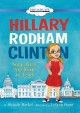Cover for Hillary Rodham Clinton: Some Girls Are Born to Lead