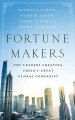 Cover for Fortune Makers: The Leaders Creating China's Great Global Companies