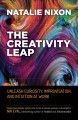 Cover for The creativity leap: unleash curiosity, improvisation, and intuition at wor...