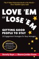 Cover for Love 'em or lose 'em: getting good people to stay