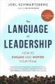 Cover for The language of leadership: how to engage and inspire your team