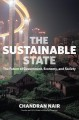 Cover for The sustainable state: the future of government, economy and society