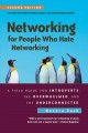 Cover for Networking for people who hate networking: a field guide for introverts, th...
