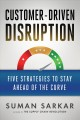 Cover for Customer-driven disruption: five strategies to stay ahead of the curve