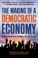 Cover for The making of a democratic economy: building prosperity for the many, not j...
