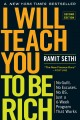 Cover for I will teach you to be rich: No guilt. No excuses. No BS. Just a 6-week pro...