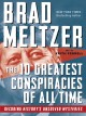 Cover for The 10 greatest conspiracies of all time: decoding history's unsolved myste...