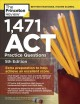 Cover for 1,471 ACT practice questions / Extra Preparation to Help Achieve an Excelle...
