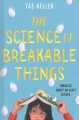 Cover for The science of breakable things