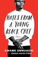 Cover for Notes from a young Black chef: a memoir