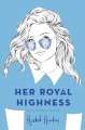 Cover for Her royal highness