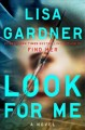 Cover for Look for me: a novel
