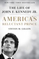 Cover for America's reluctant prince: the life of John F. Kennedy Jr.