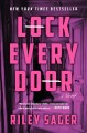 Cover for Lock every door: a novel