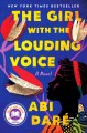 Cover for The girl with the louding voice: a novel