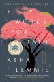 Cover for Fifty words for rain: a novel