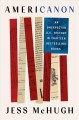 Cover for Americanon: an unexpected U.S. history in thirteen bestselling books