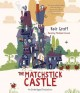 Cover for The matchstick castle