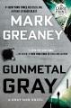 Cover for Gunmetal gray [Large Print]