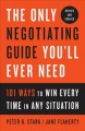 Cover for The only negotiating guide you'll ever need, revised and updated: 101 ways ...