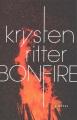 Cover for Bonfire: a novel