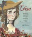 Cover for Eliza: the story of Elizabeth Schuyler Hamilton