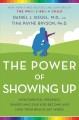 Cover for The power of showing up: how parental presence shapes who our kids become a...