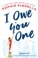 Cover for I owe you one: a novel